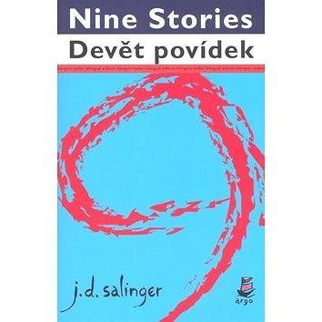 Argo Devět povídek/Nine Stories: bilingvní (978-80-257-0464-6)