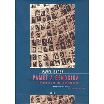 Paměť a genocida: Úvahy o politice holocaustu (978-80-257-0368-7)