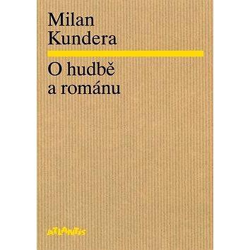 O hudbě a románu (978-80-7108-349-8)