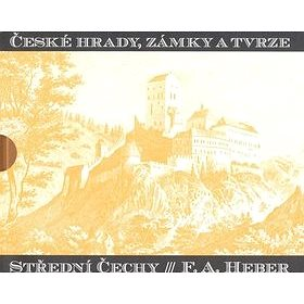České hrady, zámky a tvrze Střední Čechy (978-80-257-0665-7)
