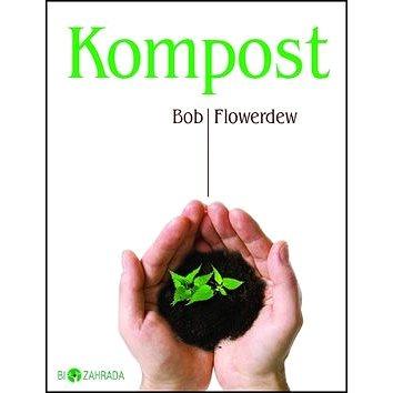 Kompost: Biozahrada (978-80-7359-274-5)