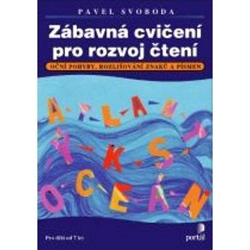 Zábavná cvičení pro rozvoj čtení (978-80-7367-905-7)