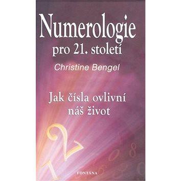 Numerologie pro 21. století (978-80-7336-622-3)