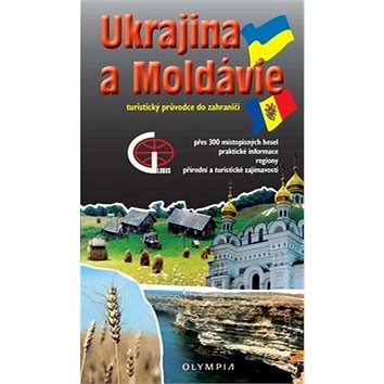 Ukrajina a Moldávie: turistický průvodce do zahraničí (978-80-7376-267-4)