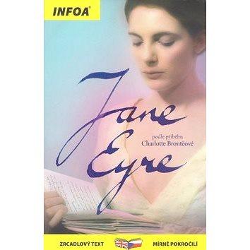 Jana Eyre/Jana Eyrová: zrcadlový text mírně pokročilí (978-80-7240-746-0)