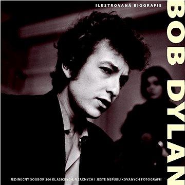 Bob Dylan Ilustrovaná biografie (978-80-256-0644-5)