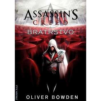 Assassins Creed Bratrstvo (978-80-7398-118-1)