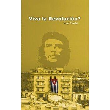 Viva la Revolución? (978-80-904605-3-9)