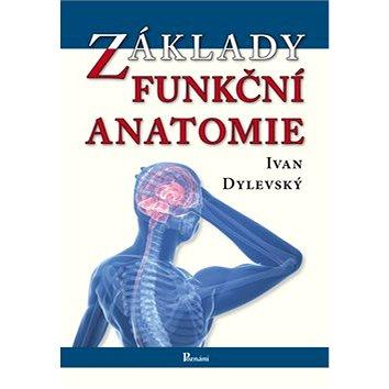 Základy funkční anatomie (978-80-87419-06-9)