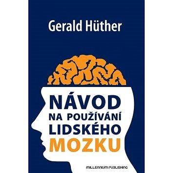 Návod na používání lidského mozku (978-80-86201-75-7)