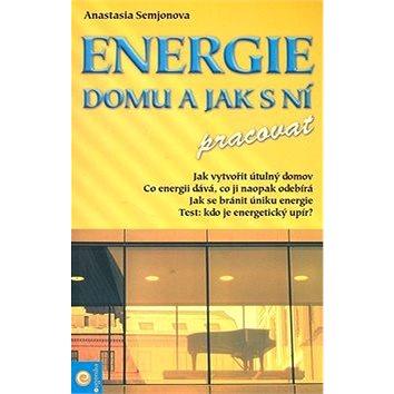 Energie domu a jak s ní pracovat (978-80-89115-56-3)