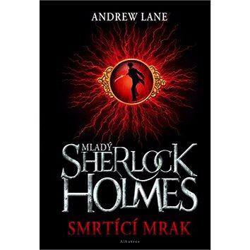 Mladý Sherlock Holmes Smrtící mrak (978-80-00-02692-3)