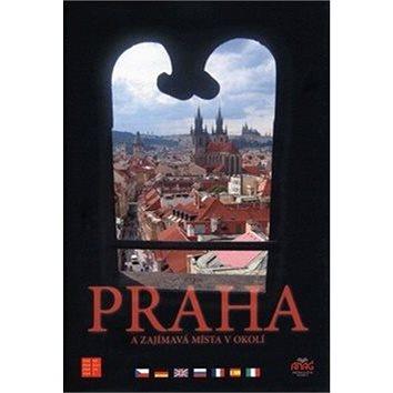 Praha a zajímavá místa v okolí (978-80-7263-374-6)