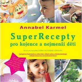 SuperRecepty pro kojence a nejmenší děti (978-80-7263-485-9)