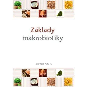 Základy makrobiotiky (978-80-7263-543-6)