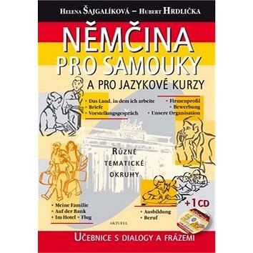 Němčina pro samouky a pro jazykové kurzy: Učebnice s dialogy a frázemi (978-80-89153-86-2)