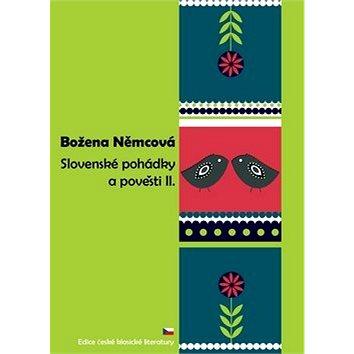 Slovenské pohádky a pověsti II. (978-80-89465-10-1)