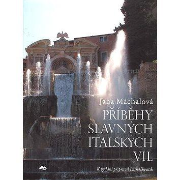 Příběhy slavných italských vil (978-80-7437-028-1)