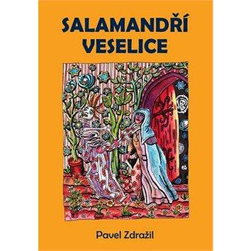 Salamandří veselice (978-80-7387-472-8)