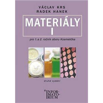 Materiály I pro 1. a 2. ročník UO Kosmetička (978-80-7333-085-9)