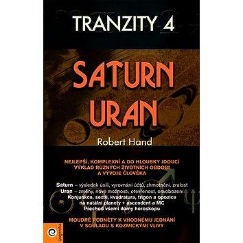 Tranzity 4 Saturn Uran (978-80-8100-244-1)