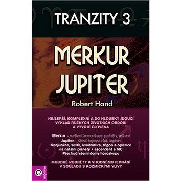 Tranzity 3 Merkur a Jupiter (978-80-8100-130-7)