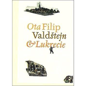 Valdštejn a Lukrecie (978-80-7294-494-1)