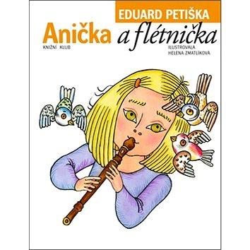 Anička a flétnička (978-80-242-3043-6)