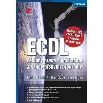 ECDL: základy práce s počítačem a kancelářskými programy (978-80-247-3686-0)