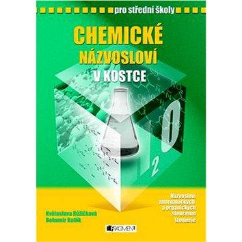 Chemické názvosloví v kostce pro SŠ (978-80-253-1225-4)