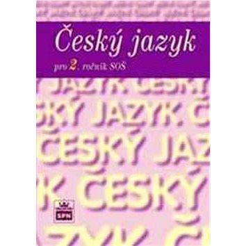Český jazyk pro 2. ročník SOŠ (978-80-7235-501-3)