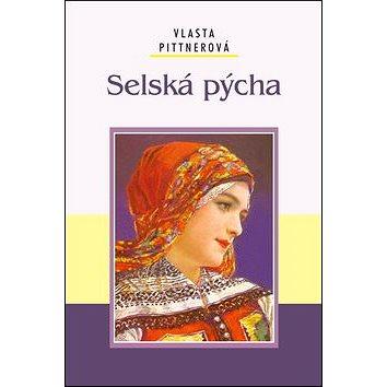 Selská pýcha (978-80-7268-722-0)