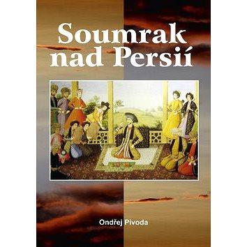 Soumrak nad Persií (978-80-7268-791-6)