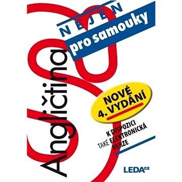 Angličtina nejen pro samouky: nové, 4.vydání (978-80-7335-260-8)