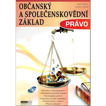 Občanský a společenskovědní základ Právo: Učebnice (9788074020902)