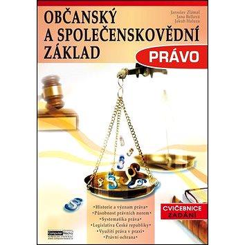 Občanský a společenskovědní základ Právo: Občanský a společenskovědní základ (978-80-7402-142-8)