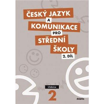 Český jazyk a komunikace pro SŠ 2: Učebnice (978-80-7358-172-5)
