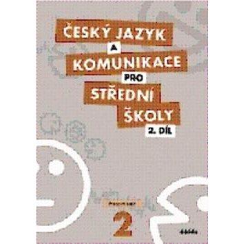 Český jazyk a komunikace pro SŠ 2: Pracovní sešit (978-80-7358-173-2)