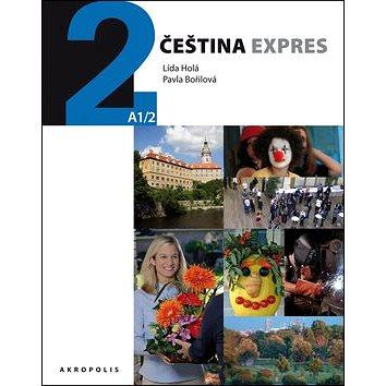 Čeština expres 2 (A1/2) + CD: němčina (978-80-87481-27-1)