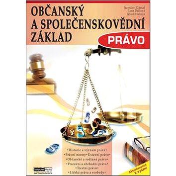 Občanský a společenskovědní základ Právo: Učebnice (978-80-7402-162-6)