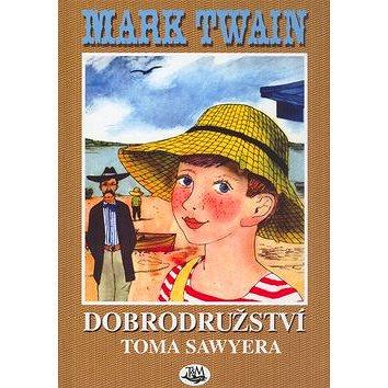Dobrodružství Toma Sawyera (978-80-7264-120-8)