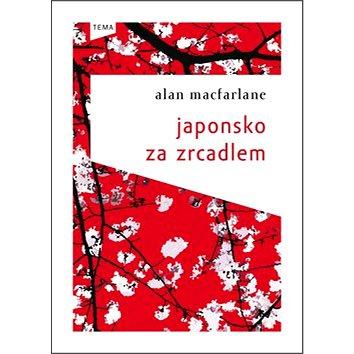 Japonsko za zrcadlem (978-80-87162-65-1)