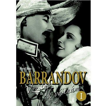 Barrandov Vzestup k výšinám I. (978-80-7451-173-8)
