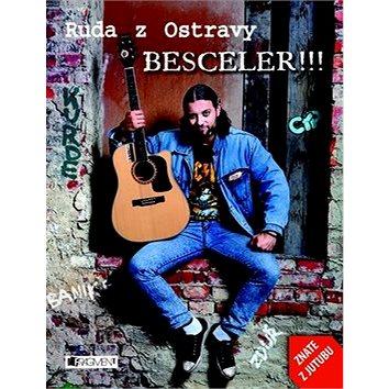 Ruda z Ostravy Besceler!!!: Neskutečny trhak roka! (978-80-253-1346-6)