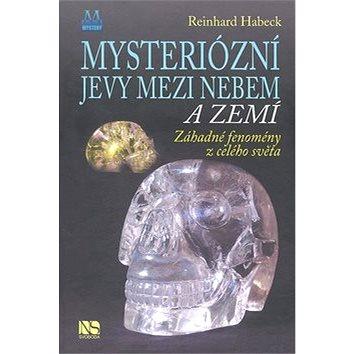 Mysteriózní jevy mezi nebem a zemí: Záhadné fenomény z celého světa (978-80-205-0623-8)