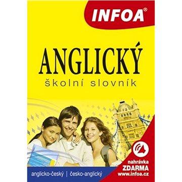 Anglický školní slovník: A-Č, Č-A (978-80-7240-761-3)