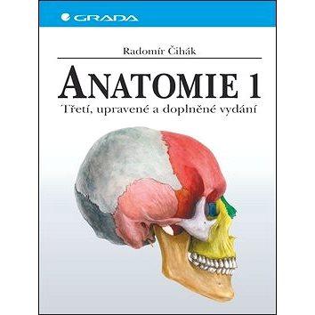 Anatomie 1.: Třetí, upravené a doplněné vydání (978-80-247-3817-8)