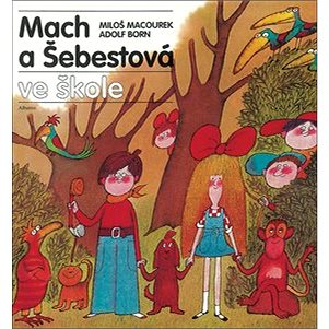Mach a Šebestová ve škole (978-80-00-02867-5)