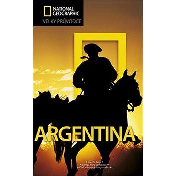Argentina: Velký průvodce National Geographic (978-80-251-3205-0)