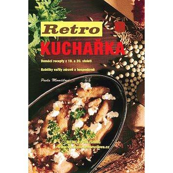 Retro kuchařka: Domácí recepty z 19. a 20. století (978-80-85936-66-7)